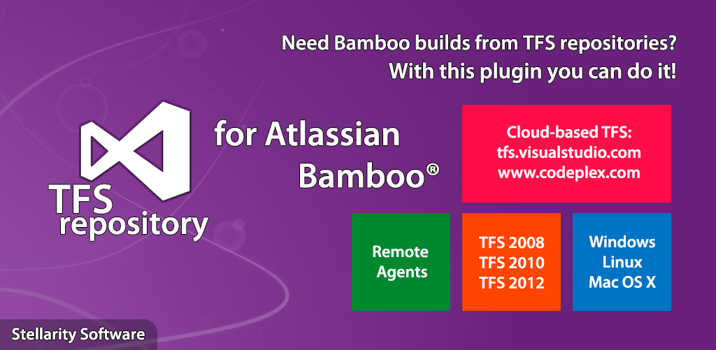 TFS Repository for Bamboo | Stellarity Software